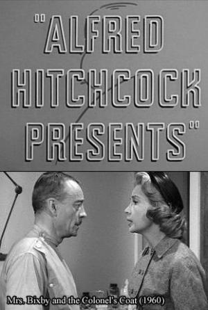 Alfred Hitchcock presenta: La señora Bixby y el abrigo del coronel (TV)