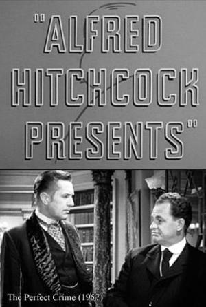 Alfred Hitchcock Presents: The Perfect Crime (TV)