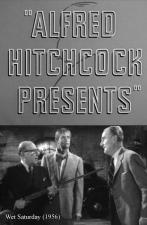 Alfred Hitchcock Presents: Wet Saturday (TV)