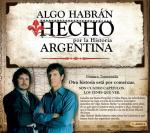They must have done something for the history of Argentina (TV Series)