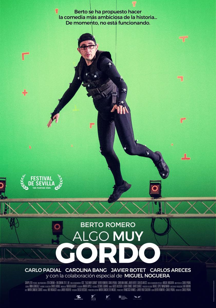 Algo Muy Gordo (2017) Full HD Gratis