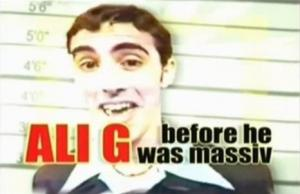Ali G Before He Was Massiv