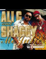 Ali G feat. Shaggy: Me Julie (Vídeo musical)
