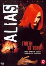 Alias - Pilot Episode: Truth Be Told (Ep)