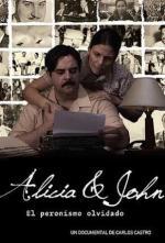 Alicia & John, el peronismo olvidado