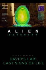Alien: Covenant – Epilogue: David's Lab – Last Signs of Life (S)