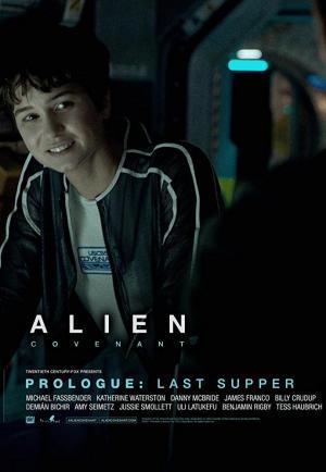Alien: Covenant - Prólogo: La última cena (C)