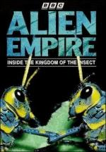 Alien Empire: Inside the Kingdom of the Insect (Miniserie de TV)