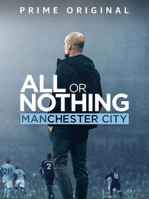 All or Nothing: Manchester City (TV Series)
