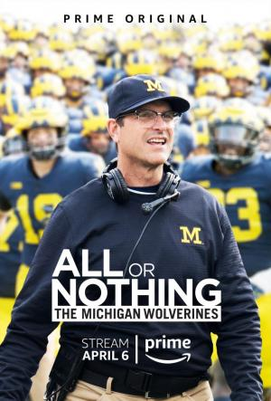 All or Nothing: The Michigan Wolverines (TV Series)