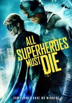 All Superheroes Must Die (Vs)
