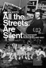 All the Streets Are Silent: The Convergence of Hip Hop and Skateboarding (1987-1997)
