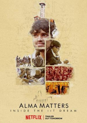 Alma Matters - Inside the IIT Dream (Miniserie de TV)