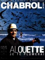 Alouette, je te plumerai