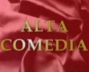 Alta comedia (Serie de TV)