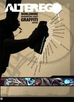 Alter Ego: A Worldwide Documentary About Graffiti Writing