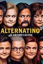 Alternatino with Arturo Castro (Serie de TV)