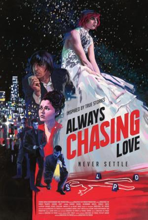 Always Chasing Love