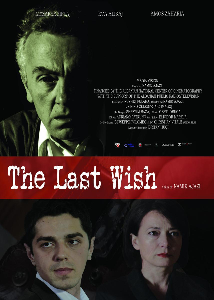 The Last Wish (2014) - FilmAffinity