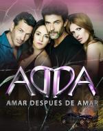 Amar después de amar (ADDA) (TV Series)