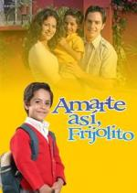 Amarte así (TV Series)