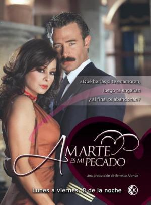 Amarte es mi pecado (Serie de TV)