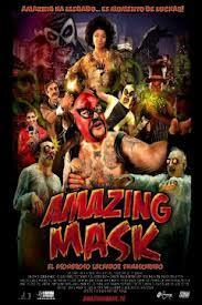 Amazing Mask: El asombroso luchador enmascarado
