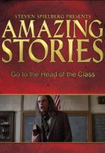 Amazing Stories: Go to the Head of the Class (TV)