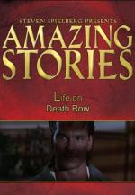 Life on Death Row (Amazing Stories) (TV)