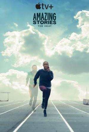 Amazing Stories: The Heat (TV)