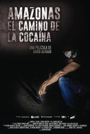 Amazonas, el camino de la cocaína