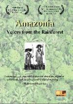Amazonia: Voices from the Rainforest