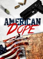 American Dope (TV Miniseries)