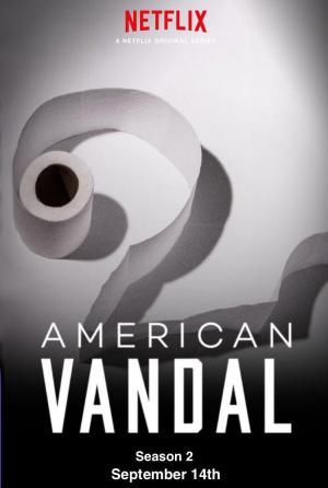 American Vandal II (TV Miniseries)