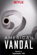 American Vandal II (Miniserie de TV)