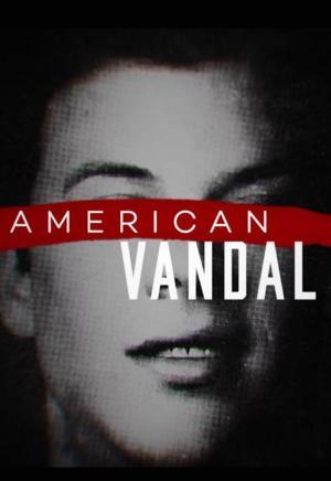 American Vandal (Serie de TV)