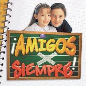 ¡Amigos x siempre! (Serie de TV)