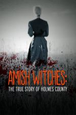 Amish Witches: The True Story of Holmes County (TV)