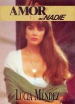 Amor de nadie (TV Series)