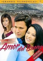Amor del bueno (Serie de TV)