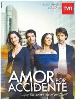 Amor por accidente (TV Series)