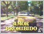 Amor prohibido (TV Series)