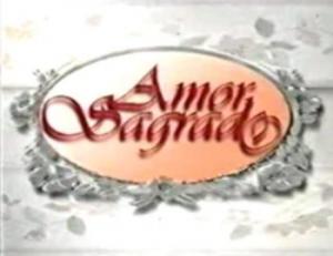 Amor sagrado (TV Series)