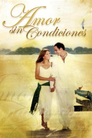 Amor sin condiciones (Serie de TV)