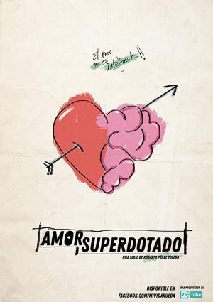 Amor superdotado (Miniserie de TV)
