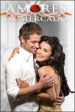 Amores de mercado (TV Series)