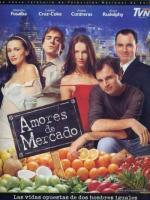 Amores de mercado (TV Series) (TV Series)