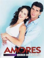 Amores querer con alevosía (Serie de TV)