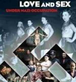 Amor y sexo bajo la ocupación nazi