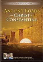 Ancient Roads from Christ to Constantine (Miniserie de TV)